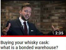 What is a bonded warehouse - whisky cask investment video guide