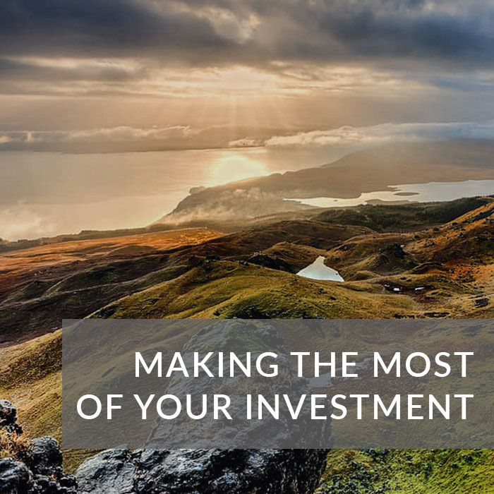 Making the most of your investment